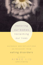 Restoring our Bodies, Reclaiming our Lives book
