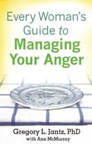 Every Woman's Guide to Managing Your Anger book cover