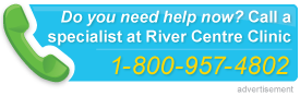 Do you need help now? Call a specialist at River Centre Clinic: 1-800-957-4802