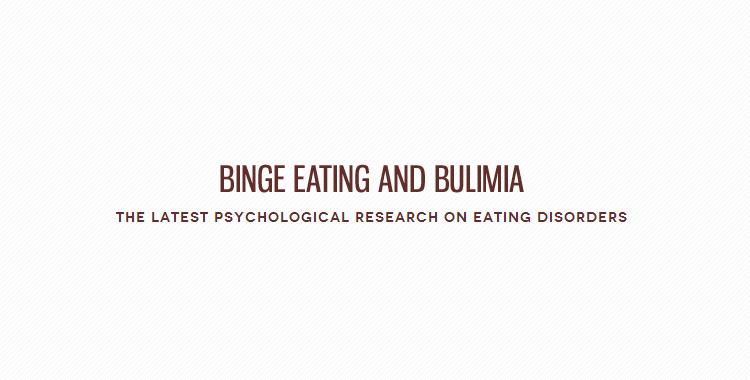 Binge Eating and Bulimia