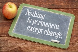 Nothing is permanent except change