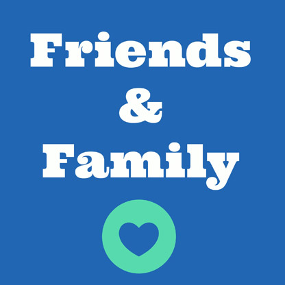 Friends & Family Membership