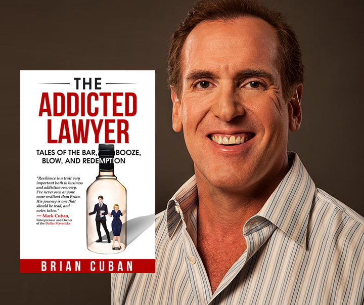 Brian Cuban Addicted Lawyer Book