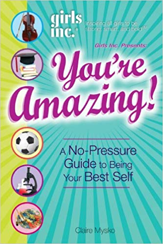 You're Amazing!: A No-Pressure Guide to Being Your Best Self Cover